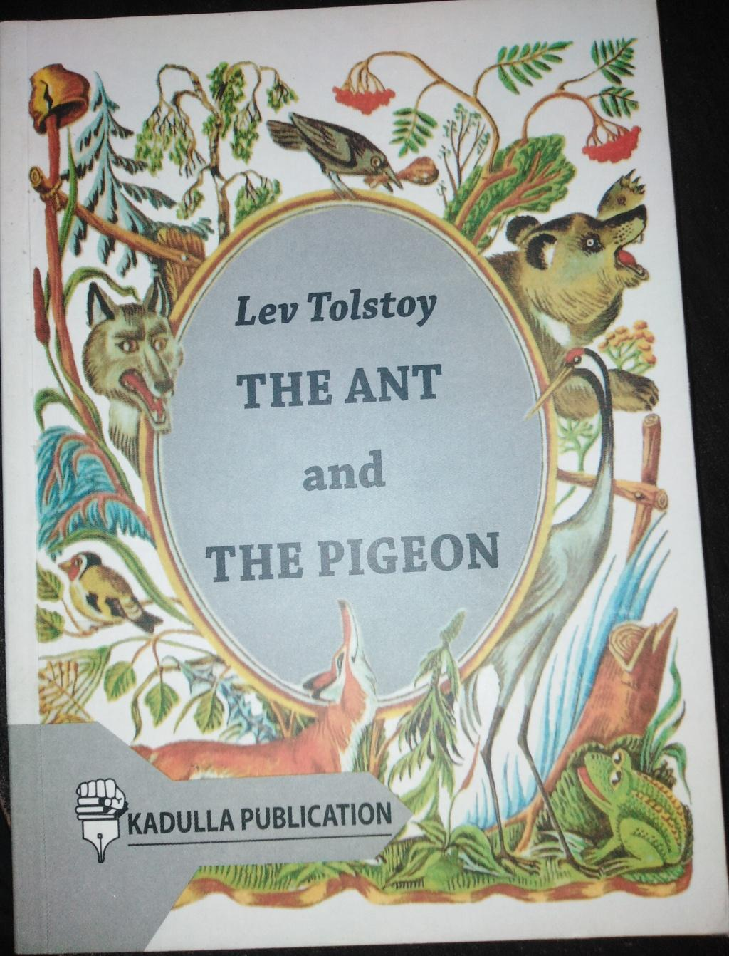 THE ANT and THE PIGEON